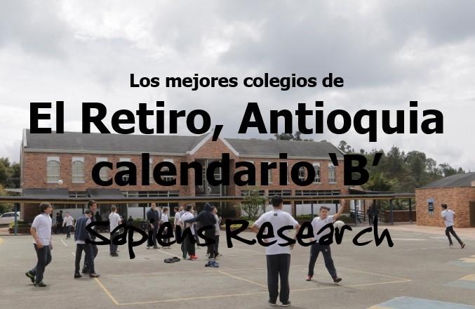 Los mejores colegios de El Retiro, Antioquia calendario 'B'