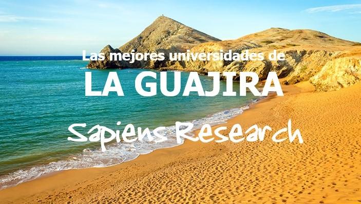 Las mejores universidades de La Guajira