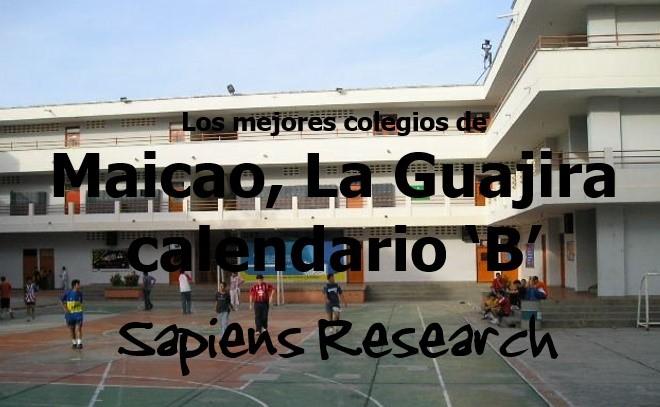 Los mejores colegios de Maicao, La Guajira calendario 'B'