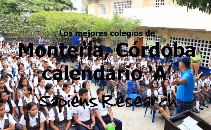 Los mejores colegios de Montería, Córdoba calendario 'A'