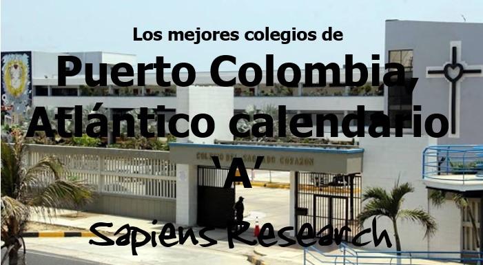 Los mejores colegios de Puerto Colombia, Atlántico calendario 'A'