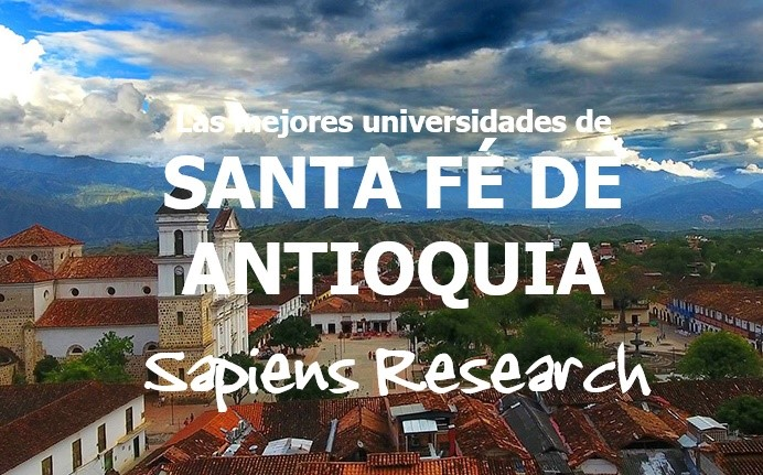 Las mejores universidades de Santa Fé de Antioquia