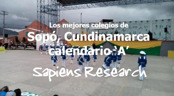 Los mejores colegios de Sopó, Cundinamarca calendario 'A'