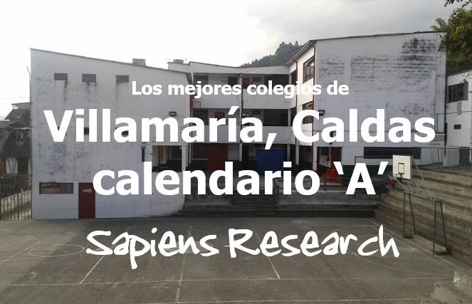Los mejores colegios de Villamaría, Caldas calendario 'A'