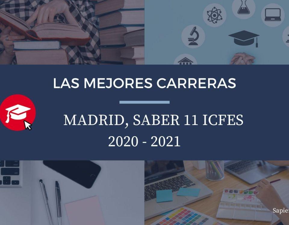 Las mejores carreras Madrid, saber 11, Icfes 2020-2021