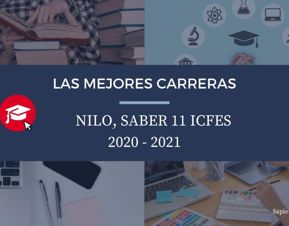 Las mejores carreras Nilo, saber 11, Icfes 2020-2021