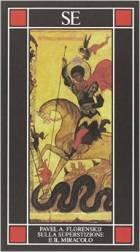 sulla superstizione e il miracolo pavel florenskij