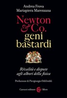 newton e co. geni e bastardi