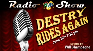 SRO Radio Show: Destry Rides Again! @ Triad Theater  | Yelm | Washington | United States