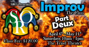 Improv (The Class) Part Duex @ Triad Theater