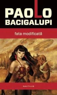 Paolo Bacigalupi_Fata modificata