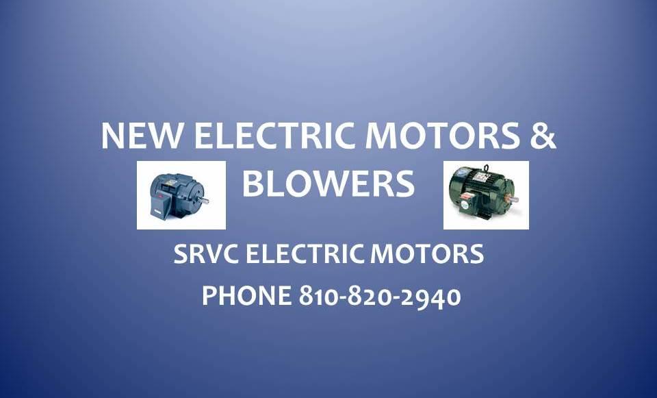 NEW ELECTRIC MOTORS & BLOWERS