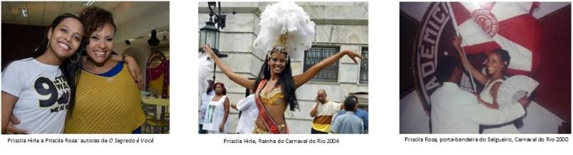 Priscila Hirle e Priscila Rosa. foto: Divulgação