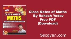 Rakesh Yadav Class Notes PDF Download