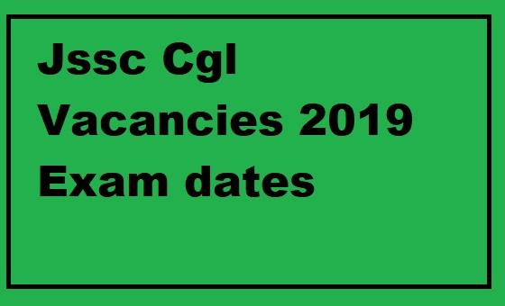 Jssc Cgl Vacancies 2019