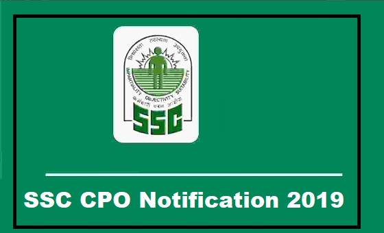 SSC CPO Notification 2019