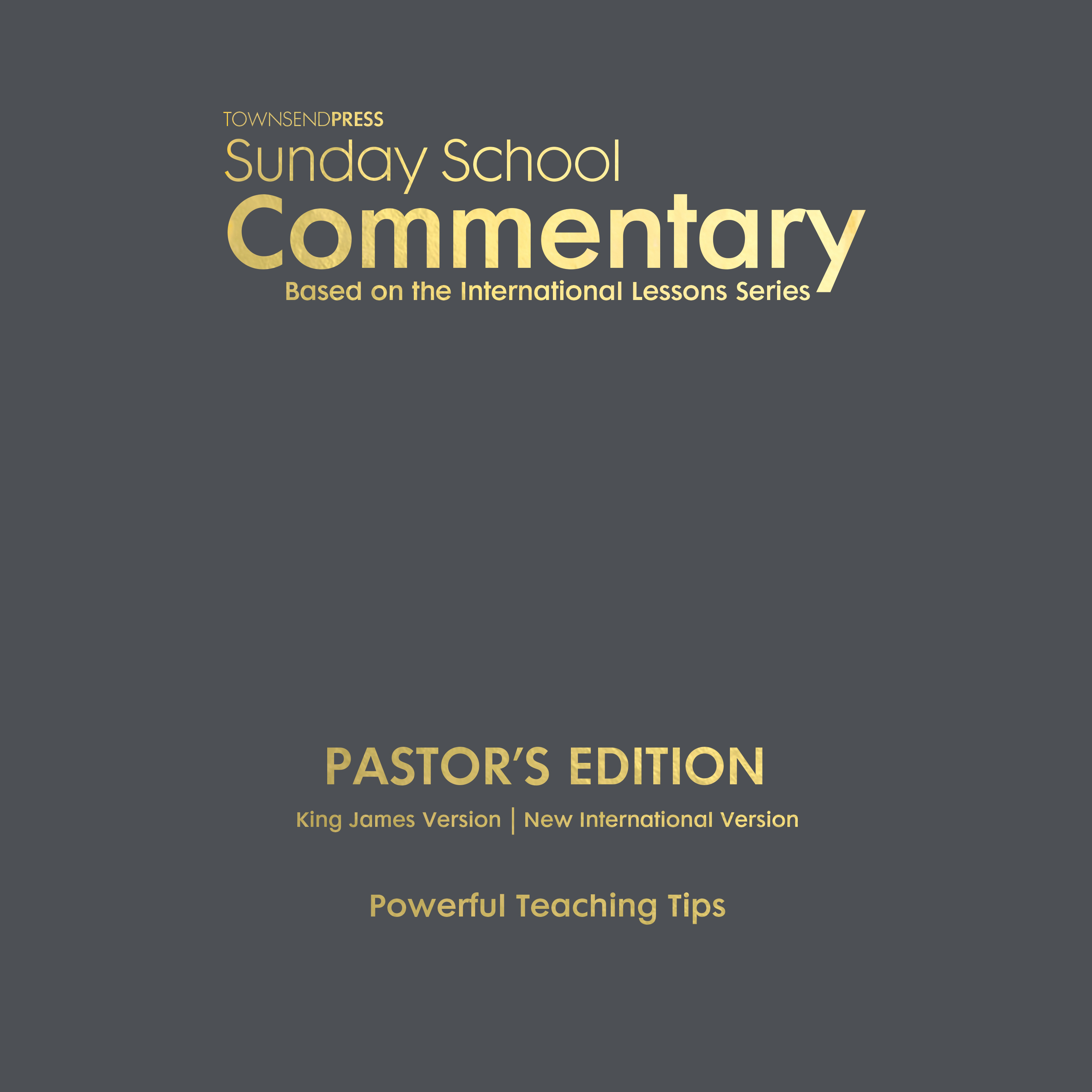 Townsend Press Sunday School Commentary Pastor S Edition