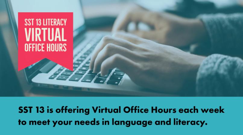SST 13 Literacy Virtual Office Hours