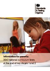 thumbnail of Information_for_parents_-_2017_NCTs_at_the_end_of_key_stages_1_and_2_v4_PDFA