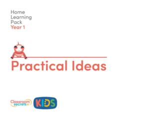 Year 1 Practical Ideas