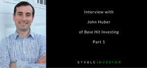Interview with John Huber – Part 1