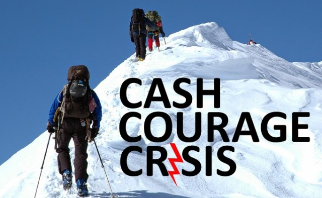 Cash Courage Crisis Stock Markets