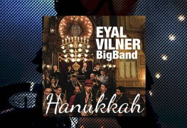 The Eyal Vilner Big Band, Hanukkah Review 1