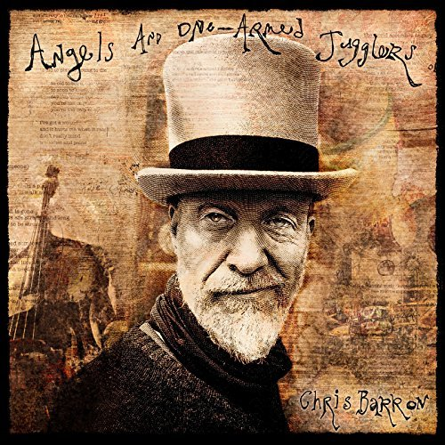 Chris Barron Review: Angels and One-Armed Jugglers 2