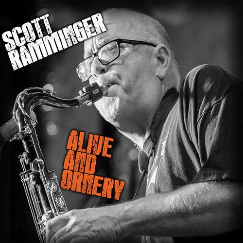 Scott Ramminger Review: Alive and Ornery 2