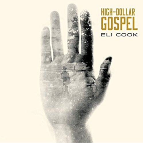 Eli Cook, High Dollar Gospel Review 2