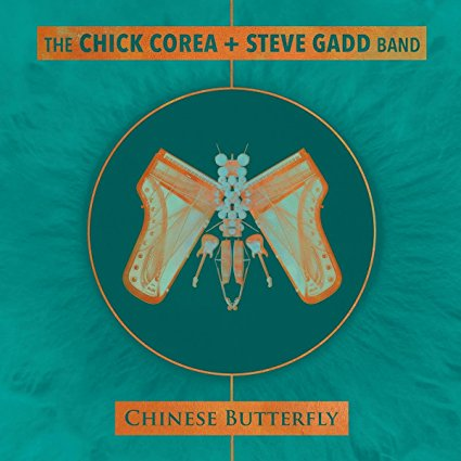 The Chick Corea + Steve Gadd Band, Chinese Butterfly Review 2