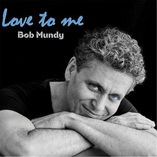 Bob Mundy, Love to Me Review 2