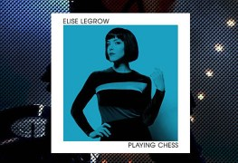 Elise LeGrow, Playing Chess Review 1