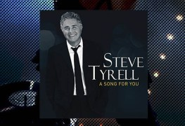 Steve Tyrell, Song For You Review 1