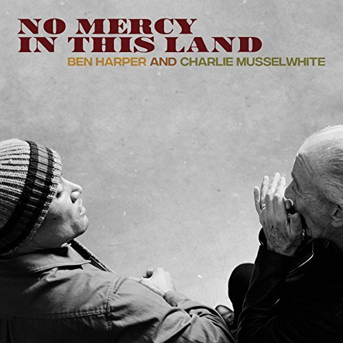 Ben Harper and Charlie Musselwhite, No Mercy In This Land Review 2