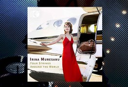Irina Muresanu, Four Strings Around the World Reveiw 1