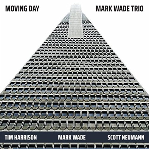 Mark Wade Trio, Moving Day Review 2