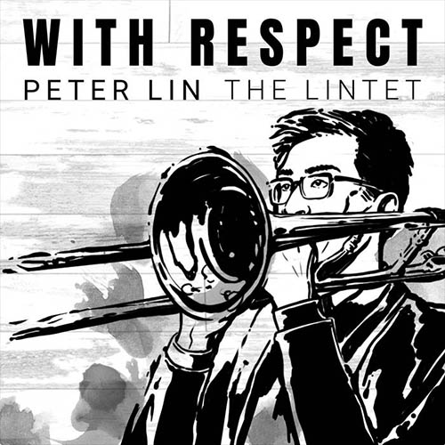 Peter Lin The Lintet, With Respect Review 2