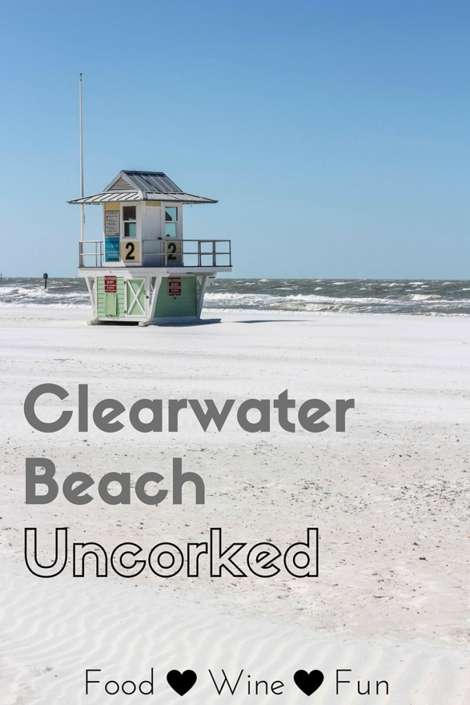 Clearwater Beach Uncorked food wine fun