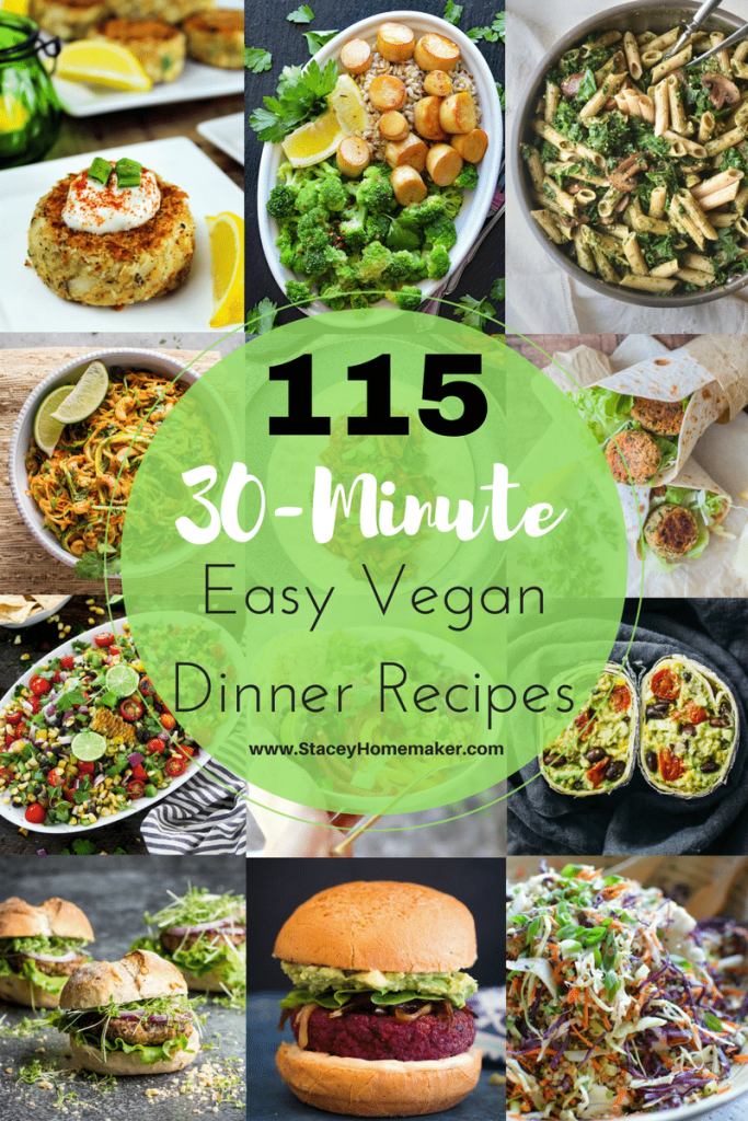 115 30 minutes or less easy vegan dinner recipes the whole family this list of 115 easy vegan dinners is amazing ive tried so many forumfinder