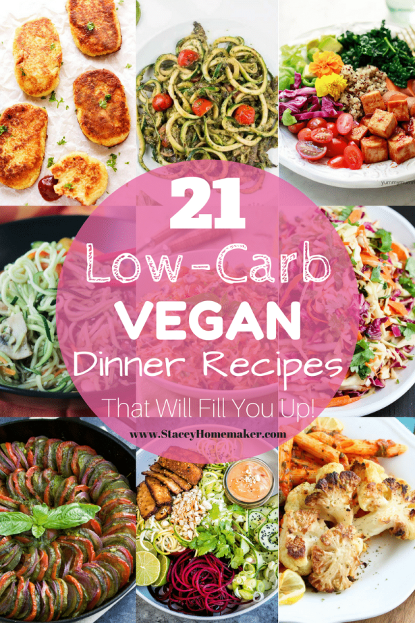 A collage of low-carb vegan dinner recipe photos with a circular pink label.