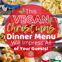 This Vegan Christmas Dinner Menu Will Impress All of Your Guests!