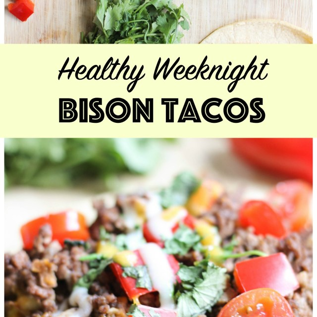 Healthy Weeknight Bison Tacos | Gluten-Free
