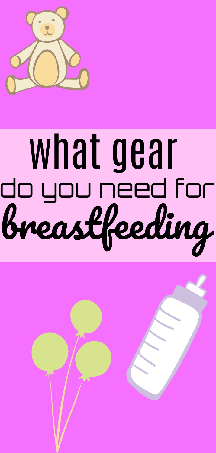 What gear do you need for breastfeeding? A dietitian shares about breastfeeding essentials to make the transition easier. | What do you need for breastfeeding? by Stacey Mattinson Nutrition