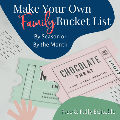 Make Your Own Family Bucket List By Season or By the Month, Free and Fully Editable