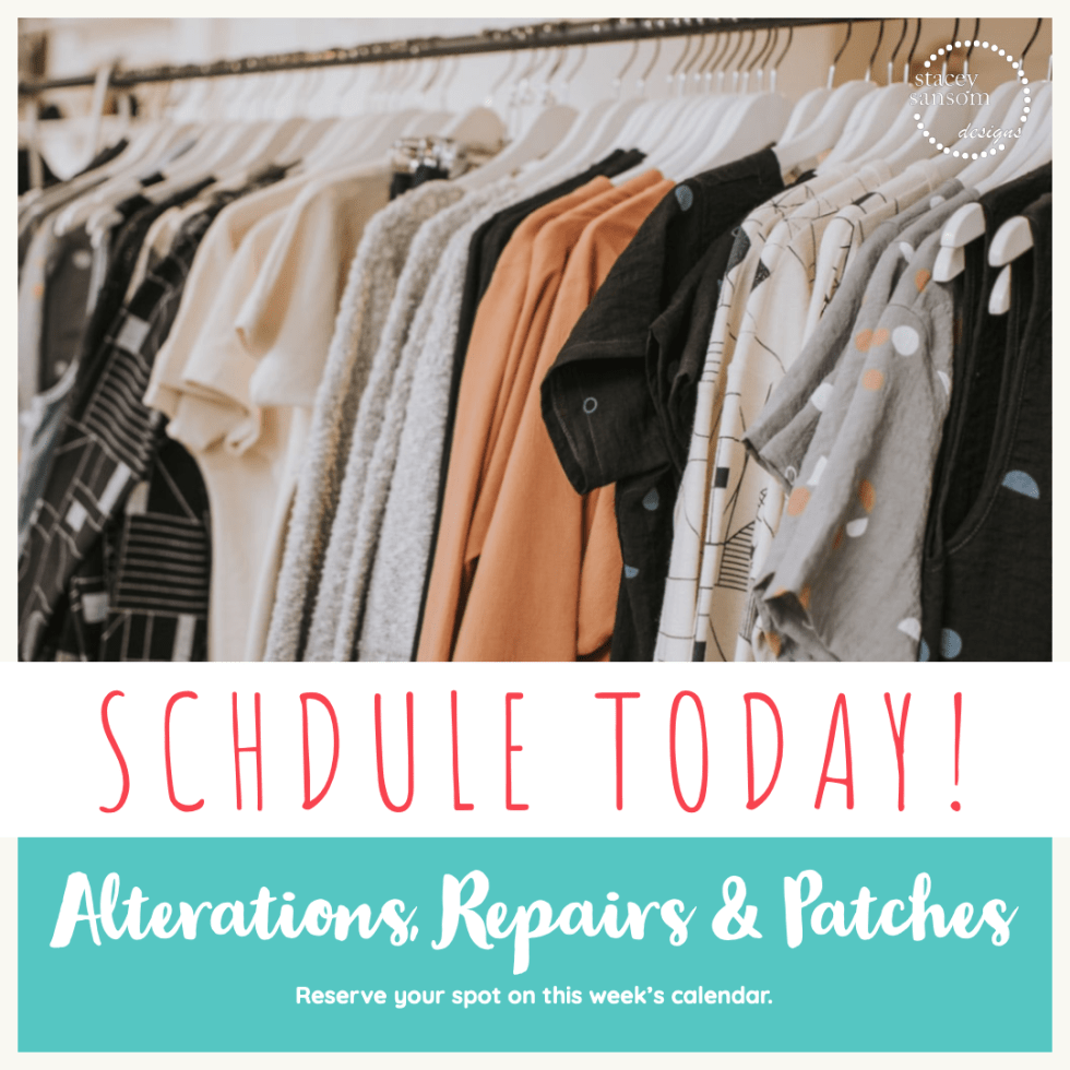 Reserve your spot today! | Alterations, Repairs & Patches | Stacey Sansom Designs