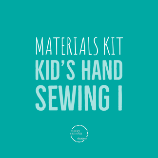 Materials Kit | Kid's Hand Sewing I | Stacey Sansom Designs