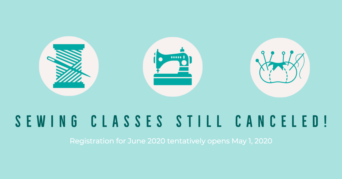 Sewing Classes still canceled through end of May 2020 | Stacey Sansom Designs