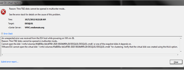 VMWare Error: Thin/TBZ disks cannot be opened in multiwriter mode.
