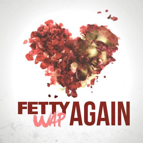 fetty-wap-again